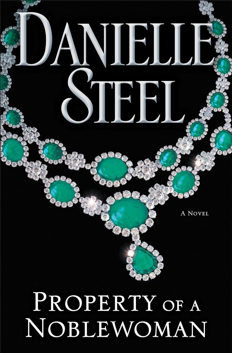Daniellesteel Net Property Of A Noblewoman